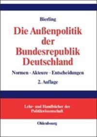 Die Au�enpolitik Der Bundesrepublik Deutschland