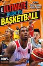 The Ultimate Guide to Basketball (100% Unofficial)