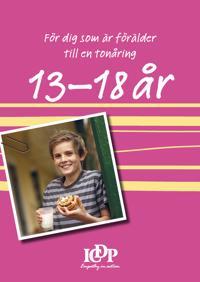 Vägledningshäfte för tonårsföräldrar 13 -18 år