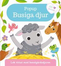 Popup - Busiga djur : lek tittut med bondgårdsdjuren