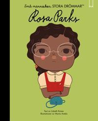 Små människor, stora drömmar. Rosa Parks