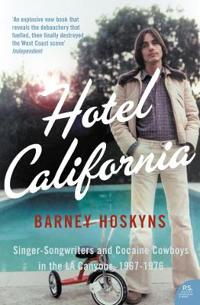 Hotel california - singer-songwriters and cocaine cowboys in the l.a. canyo