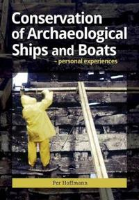 Conservation of Archeaological Ships and Boats