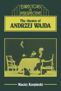 The Theater of Andrzej Wajda