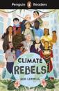 Penguin Readers Level 2: Climate Rebels (ELT Graded Reader)