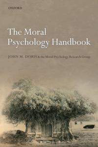 The Moral Psychology Handbook