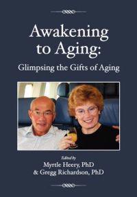 Awakening to Aging