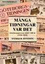 Många tidningar var det :Göteborgspressen under 100 år (1920-2020)