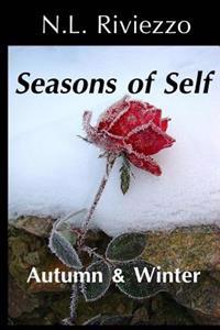 Seasons of Self: Autumn & Winter