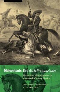 Malcontents, Rebels, and Pronunciados