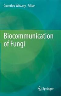 Biocommunication of Fungi