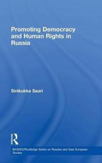 Promoting Democracy and Human Rights in Russia