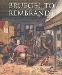 Bruegel to Rembrandt