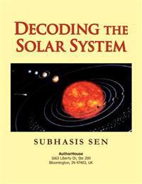 Decoding the Solar System