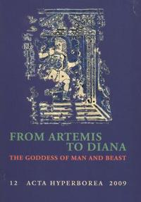 From Artemis to Diana: The Goddess of Man and Beast