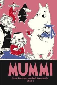 Mummi; Tove Janssons samlede tegneserier; bind 5