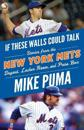 If These Walls Could Talk: New York Mets