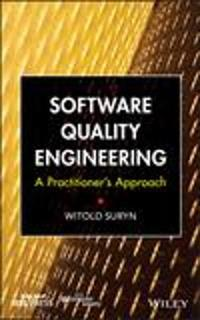 Software Quality Engineering: A Practitioner's Approach