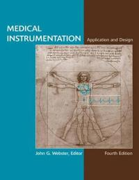 Medical Instrumentation Application and Design, 4th Edition