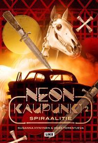Neonkaupunki 2 - Spiraalitie