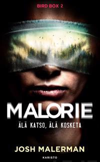 Malorie - Älä katso, älä kosketa