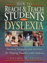 How to Reach & Teach Students With Dyslexia
