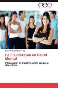 La Fisioterapia En Salud Mental
