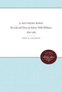 A Southern Rebel