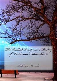The Ballad Perspective Poetry of Tadaram Maradas