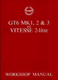 Triumph Gt6 Mk I, Mk II & Mk III And Vitesse 2-litre Repair Manual, 1967-1973