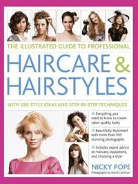 The Illustrated Guide to Professional Haircare & Hairstyles
