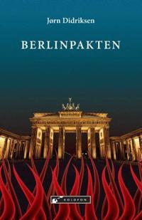 Berlinpakten - Jørn Didriksen   Inprintwriters.org