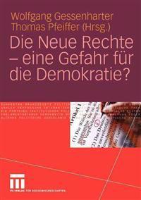 Die Neue Rechte - Eine Gefahr Fur Die Demokratie?