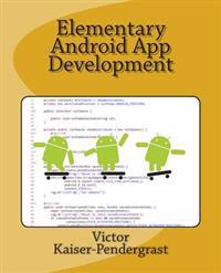 Elementary Android App Development