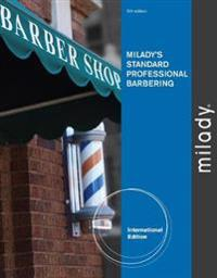 Milady's Standard Professional Barbering, International Edition