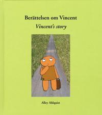 Berättelsen om Vincent / Vincent´s story
