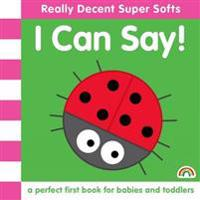 Super Soft - I Can Say  - Philip Dauncey - böcker (9781909090897)     Bokhandel