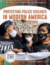 Racism in America: Protesting Police Violence in Modern America