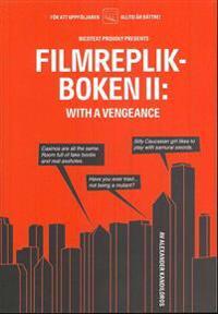 Filmreplikboken 2 : with a vengeance