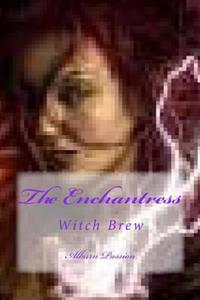 The Enchantress: Witch Brew