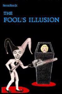 The Fool's Illusion