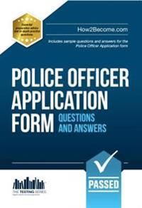 Police officer application form questions and answers