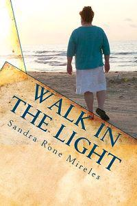 Walk in the Light: From a Layman's Point of View