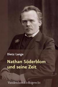 Nathan Soderblom Und Seine Zeit