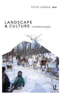 Landscape and Culture in Northern Europe