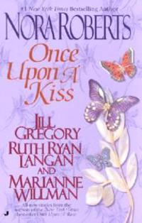 Once Upon a Kiss: The Once Upon Series