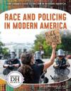 Racism in America: Race and Policing in Modern America