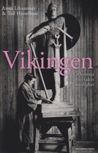 Vikingen : en historia om 1800-talets manlighet