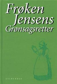 Frøken Jensens grønsagsretter