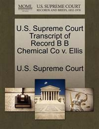 U.S. Supreme Court Transcript of Record B B Chemical Co V. Ellis